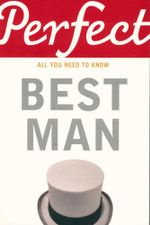 Perfect Best Man : Perfect (Random House) - George Davidson