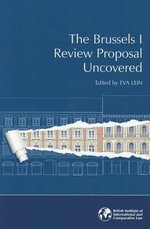 The Brussels I Review Proposal Uncovered : Applications for Investigation Processes