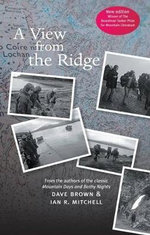 A View from the Ridge : Mountaineering Anecdotes from Scotland and America - Ian R. Mitchell