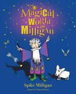 The Magical World of Milligan - Spike Milligan