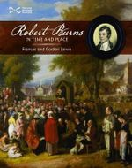 Robert Burns in Time and Place : Scottie Books - Frances Jarvie