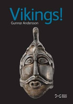 Vikings! : Early State Formation in the Ancient Near East - Gunnar Andersson