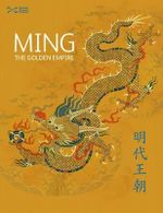 Ming : The Golden Empire