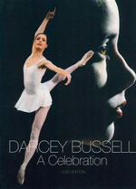 Darcey Bussell : A Celebration - Clive Burton
