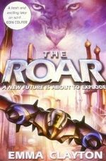The Roar - Emma Clayton