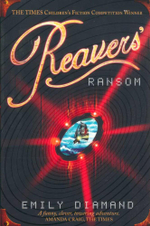 Reavers' Ransom - Emily Diamand