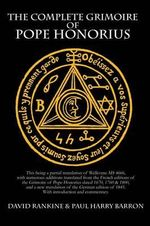 The Complete Grimoire of Pope Honorius (PB) - David Rankine