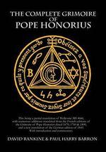 The Complete Grimoire of Pope Honorius (Hb) - David Rankine