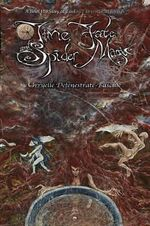 Time Fate & Spider Magic - Orryelle Defenestrate-Bascule
