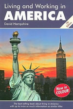 Living and Working in America : A Survival Handbook - David Hampshire