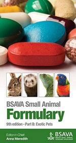 BSAVA Small Animal Formulary : Exotic Pets Part B - Anna Meredith