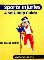 Sports Injuries : A Self-Help Guide - Vivian Grisogono