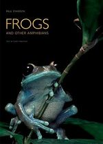 Frogs : and Other Amphibians - Paul Starosta
