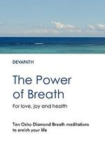 The Power of Breath - Devapath