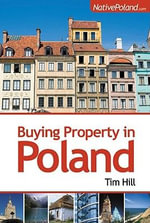 Buying Property in Poland - Tim Hill