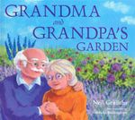 Grandma and Grandpa's Garden - Neil Griffiths