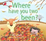Where Have You Two Been? - Neil Griffiths