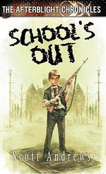 School's Out - Scott Andrews