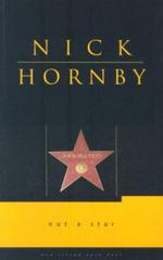 Not a Star : Open Door Series V - Nick Hornby