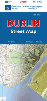 Dublin Street Map - Ordnance Survey Ireland