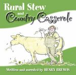 Rural Stew and Country Casserole - Henry Brewis