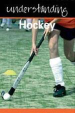 Understanding Hockey - Julia Hickey