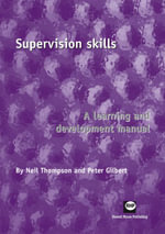 Supervision Skills : Learning Development Manual - Peter Gilbert