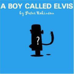 A Boy Called Elvis - Peter Robinson