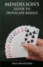 Mendelson's Guide to Duplicate Bridge - Paul Mendelson