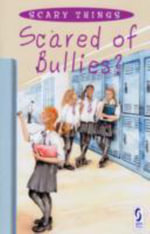 Scared of Bullies? - Sue Graves
