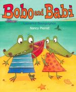 Bobo and Babi - Laurence Bourguignon