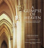 A Glimpse of Heaven : Catholic Churches of England and Wales - Christopher Martin