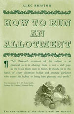How to Run an Allotment - Alec Bristow
