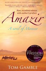 Amazir : New, re-edited edition with author's preface - Tom Gamble
