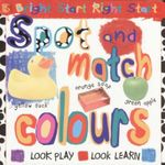 Spot And Match Colours : Look Play - Look Learn - David Salariya
