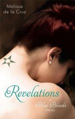 Revelations : A Blue Bloods Novel 3 - Melissa de la Cruz