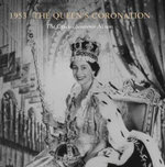 The Queen's Coronation 1953 : A Souvenir Album - Kathryn Jones