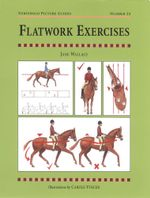 FLATWORK EXERCISES - Jane Wallace