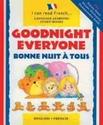 Goodnight Everyone : Bonne Nuit a Tous - Lone Morton