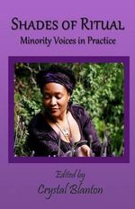 Shades of Ritual : Minority Voices in Practice