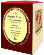 Bronte Sisters 3 Book Box Set - The Tenant of Wildfell Hall, Jane Eyre and Wuthering Heights - Anne Bronte