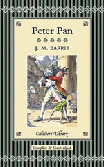 Peter Pan and Peter Pan in Kensington Gardens : Collectors Library - J. M. Barrie