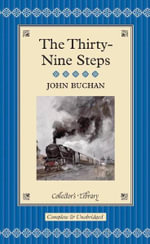 The Thirty-nine Steps : Collectors Library - John Buchan