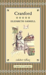 Cranford : Collectors Library - Elizabeth Gaskell