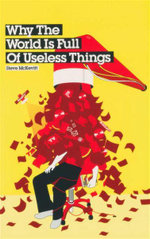 Why the World is Full of Useless Things - Steve McKevitt