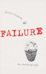 Failure : An Autobiography - Joshua Gidding