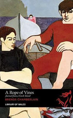 A Rope of Vines : Journal from a Greek Island - Brenda Chamberlain