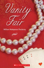 Vanity Fair : Scholastic Readers Series - William Makepeace Thackery