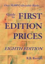 Guide To First Edition Prices - R.B. Russell