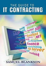 The Guide to It Contracting - Samuel Blankson